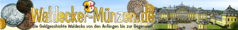 Waldecker Münzen - Die Geldgeschichte Waldecks vom 12. Jahrhundert bis zum Anschluß an Preußen 1929
